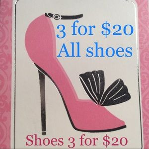 Shoes - All Shoes 3for $20 👠 👠👠👠👠👠All Shoes 3 for 20